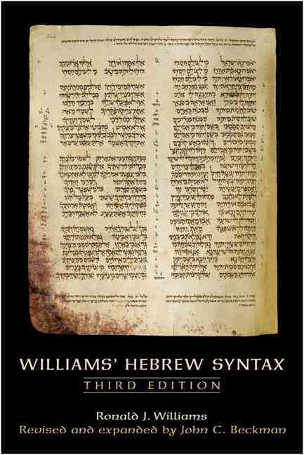 Williams' Hebrew Syntax By Williams, Ronald J./ Beckman, John C.